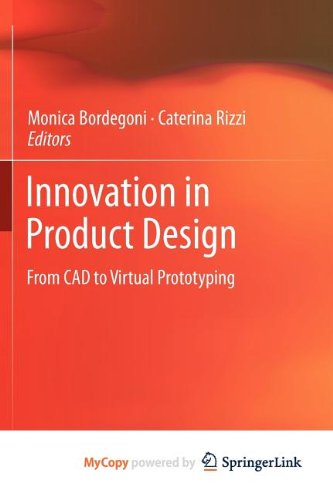 9780857297761: Innovation in Product Design: From CAD to Virtual Prototyping