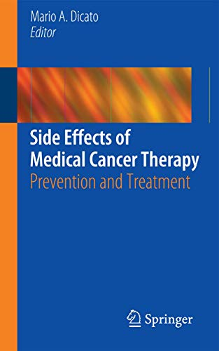 Side Effects of Medical Cancer Therapy: Prevention and Treatment: Springer