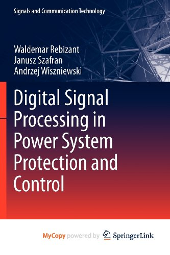 9780857298034: Digital Signal Processing in Power System Protection and Control
