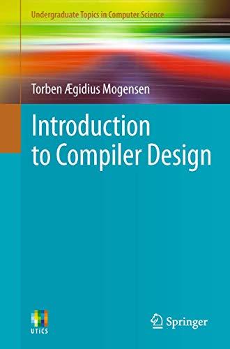 9780857298287: Introduction to Compiler Design (Undergraduate Topics in Computer Science)