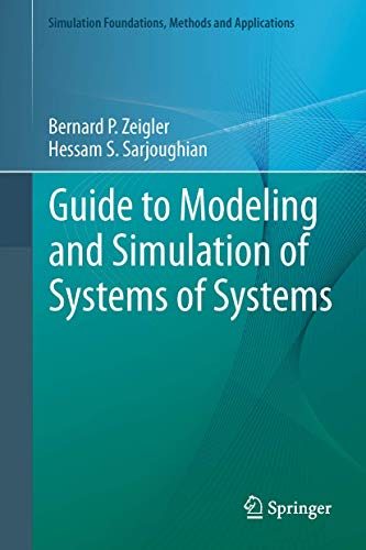 9780857298645: Guide to Modeling and Simulation of Systems of Systems