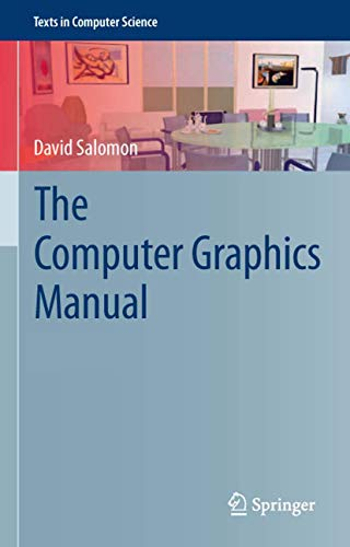 9780857298850: The Computer Graphics Manual (Texts in Computer Science)