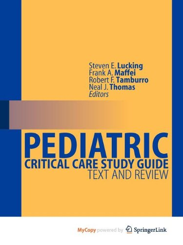 9780857299246: Pediatric Critical Care Study Guide: Text and Review