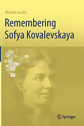 Remembering Sofya Kovalevskaya (New and Sealed).: Audin, Michele