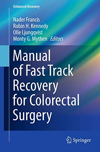 9780857299529: Manual of Fast Track Recovery for Colorectal Surgery (Enhanced Recovery)