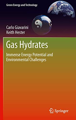 9780857299550: Gas Hydrates: Immense Energy Potential and Environmental Challenges (Green Energy and Technology)