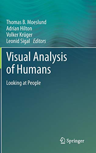 9780857299963: Visual Analysis of Humans: Looking at People