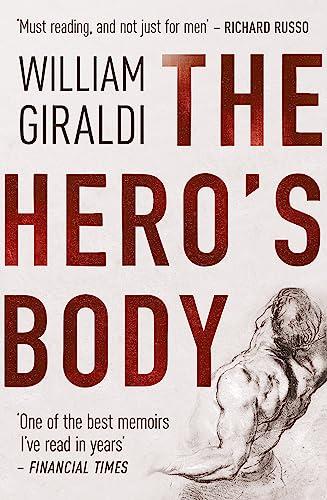 The Hero's Body: William Giraldi