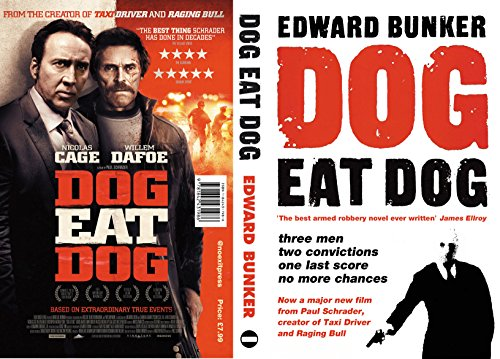 9780857301147: Dog Eat Dog (Film tie-in edition)