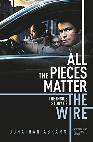 9780857302748: All the Pieces Matter: The Inside Story of The Wire