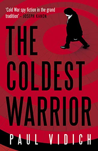 9780857303332: The Coldest Warrior