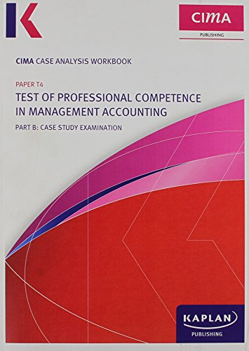 9780857320292: Cima T4 Case Analysis Winter 2013 (Cima Exam Practice Kits)