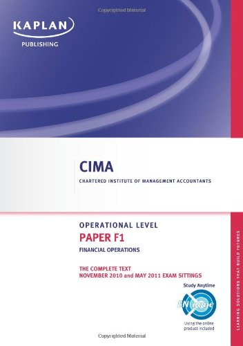 9780857321022: Paper F1 - Financial Operations - Complete Text: CIMA paper F1