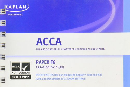 9780857321794: ACCA Pocket Notes F6 Tax FA10 JUN&DEC11