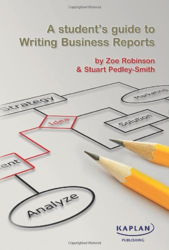 9780857322074: A Student's Guide to Writing Business Reports
