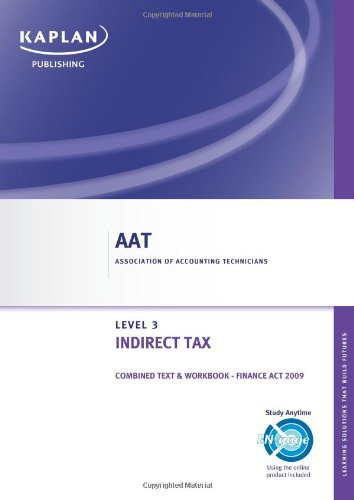 9780857322180: Indirect Tax - Combined Text and Workbook: Level 3 diploma in accounting (Aat)