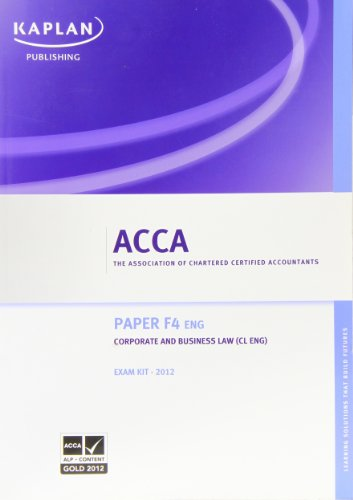 9780857323118: F4 Corporate and Business Law CL (UK): Exam Kit (Acca Exam Kits)