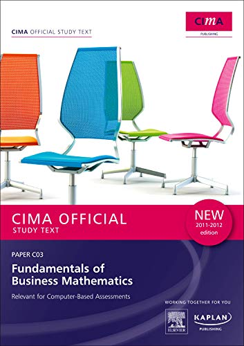 9780857324429: C03 Fundamentals of Business Mathematics - Study Text (Cima Study Text)
