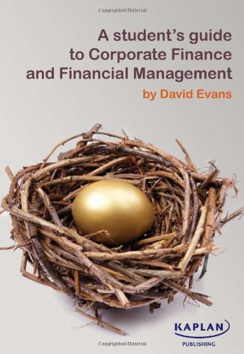 9780857324887: A Student's Guide to Corporate Finance and Financial Management