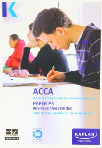 9780857326676: P3 Business Analysis BA: Complete Text (Acca Complete Texts)
