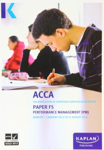 9780857326799: F5 Performance Management PM - Exam Kit