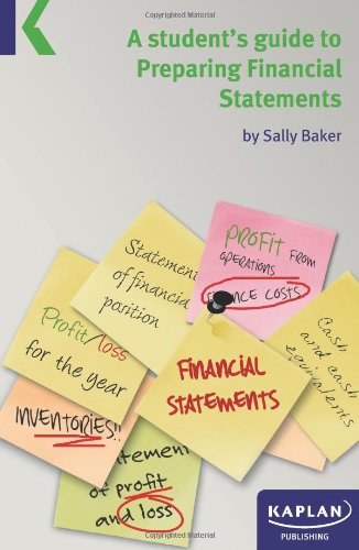 9780857327659: A Students Guide to Preparing Financial Statements