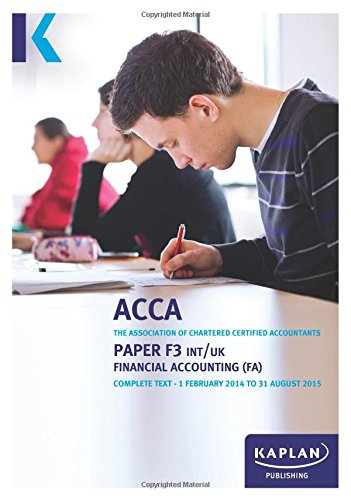 9780857328175: F3 Financial Accounting FA (INT/UK) - Complete Text: Paper F3