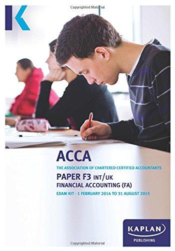 9780857328243: F3 Financial Accounting FA (INT/UK) - Exam Kit