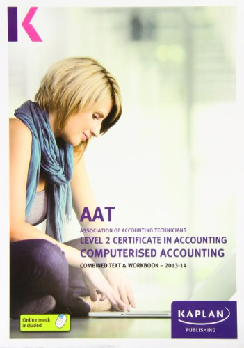 9780857328724: Computerised Accounting - Combined Text and Workbook: Level 2 Certificate in Accounting (Aat Study Testworkbooks)
