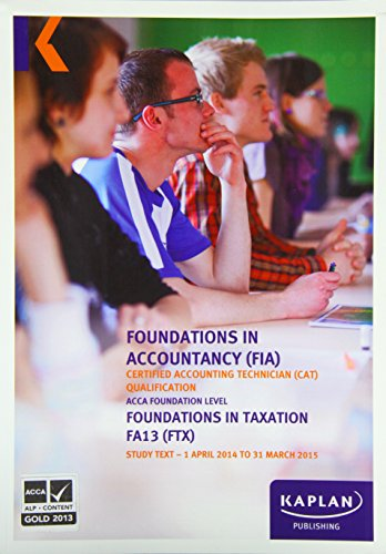 9780857329332: FTX Foundations in Taxation - Study Text (Fia Study Texts)