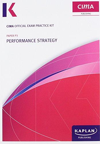 9780857329950: P3 Performance Strategy - CIMA Exam Practice Kit P3 Performance Strategy - CIMA Exam Practice Kit: Strategic level paper P3 Strategic level paper P3