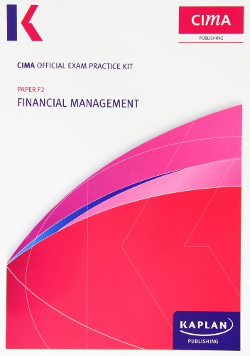 9780857329974: F2 Financial Management - CIMA Exam Practice Kit: Managerial level paper F2