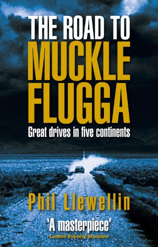 9780857330031: The Road to Muckle Flugga: Great Drives in Five Continents