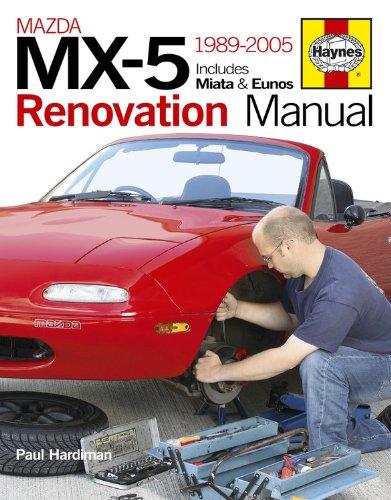 9780857330062: Haynes 1989-2005 Mazda MX-5 Renovation Manual: Includes Miata & Eunos