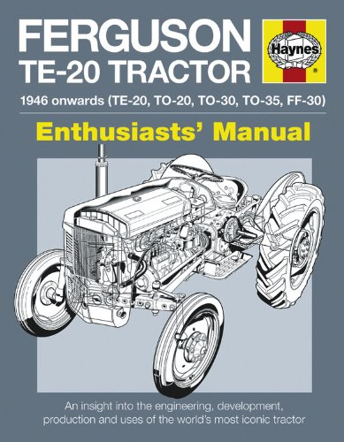 9780857330109: Ferguson TE-20 Tractor Manual: An Insight into Owning, Restoring and Using the World's Most Well-known Tractor (Owners' Workshop Manual)