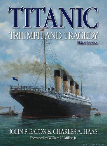 9780857330246: Titanic Triumph and Tragedy: Third Edition