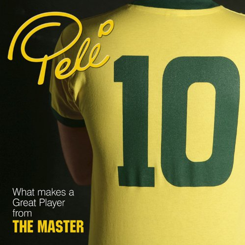 9780857330352: Pele 10: What Makes a Great Play from The Master