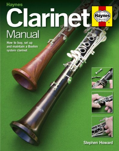 9780857330567: Clarinet Manual: How to Buy, Set Up and Maintain a Boehm System Clarinet