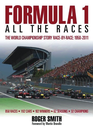 9780857330581: Formula 1: All the Races