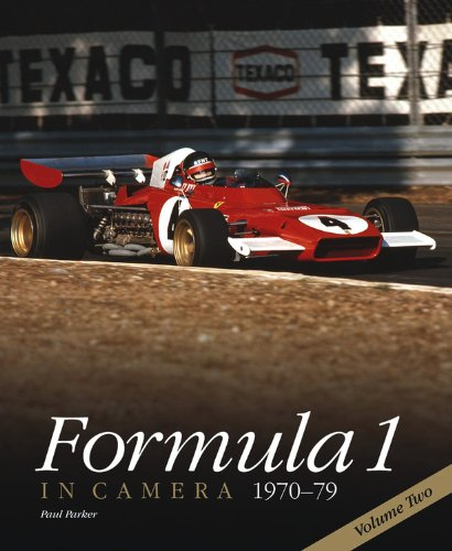 Formula 1 in Camera 1970-79: Volume Two: Paul Parker