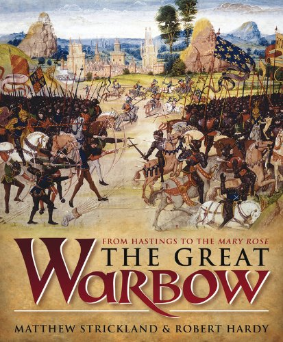 9780857330901: The Great Warbow: From Hastings to the Mary Rose