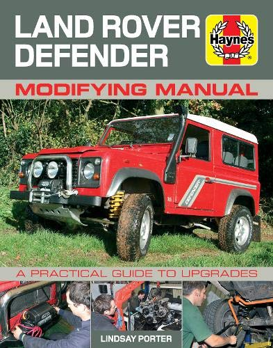 9780857330932: Land Rover Defender Modifying Manual: A Practical Guide to Upgrades (Haynes Modifying Manuals)