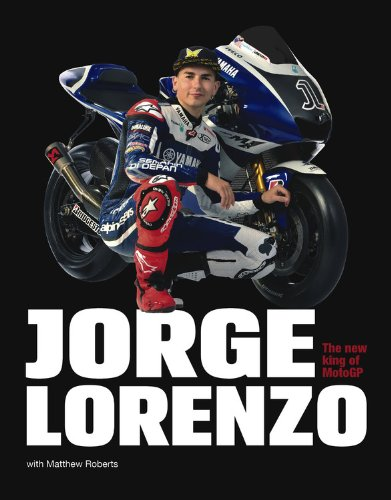 9780857330956: Jorge Lorenzo: The New King of MotoGP