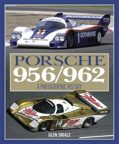 9780857330987: Porsche 956/962: The Complete Photographic History