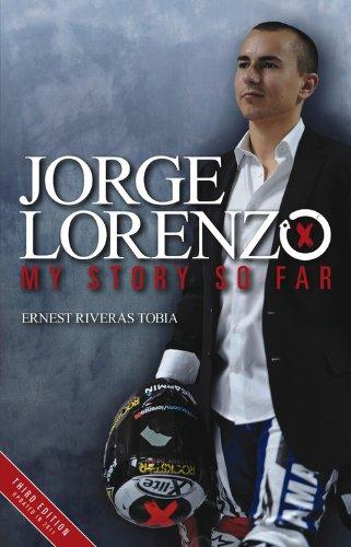9780857331007: Jorge Lorenzo: My Story So Far