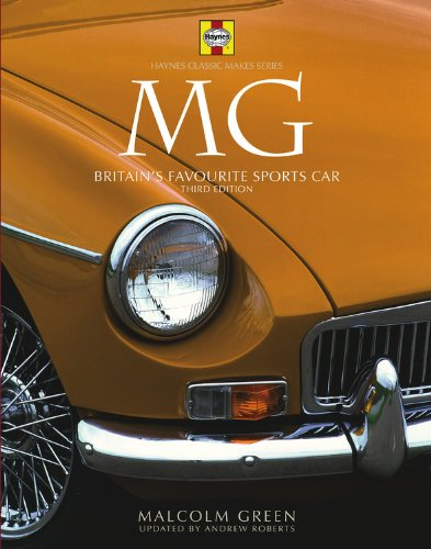 9780857331076: MG: Britain's Favourite Sports Car - 3rd Edition (Haynes Classic Makes)
