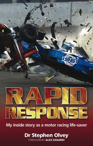9780857331120: Rapid Response: My Inside Story as a Motor Racing Life-Saver