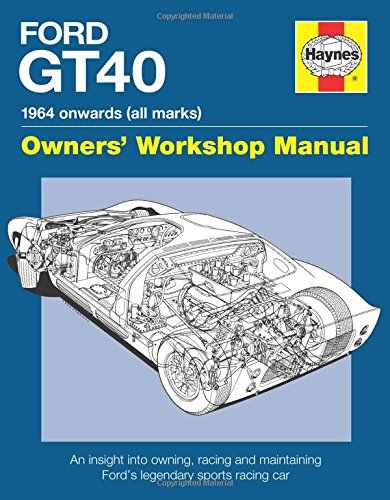 Ford GT40 Manual: Bruce, Gordon
