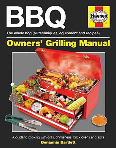 9780857331168: BBQ Manual: A Guide to Cooking with Grills, Chimeneas, Brick Ovens and Spits (Owners Cooking Manual)