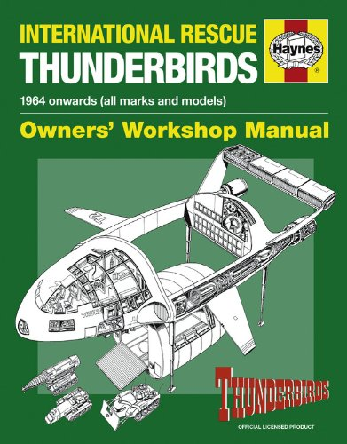 9780857331175: Haynes International Rescue Thunderbirds: Agents' Technical Manual: TB1-TB5, Tracy Island and Associated Rescue Vehicles (Owners Workshop Manual)